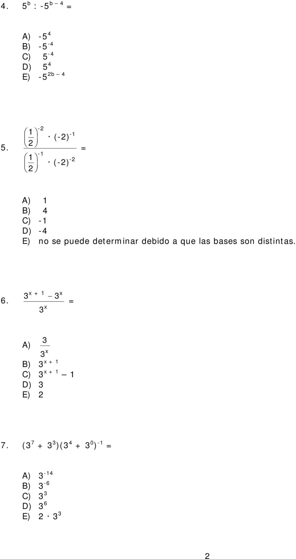 determinr debido que ls bses son distints. 6.