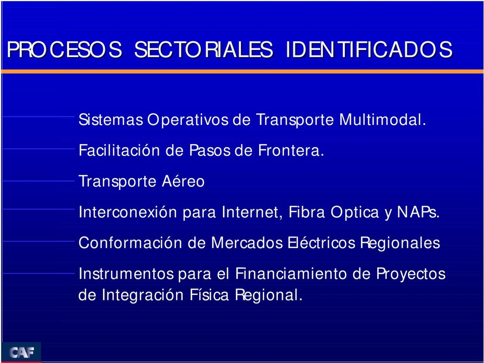 Transporte Aéreo Interconexión para Internet, Fibra Optica y NAPs.