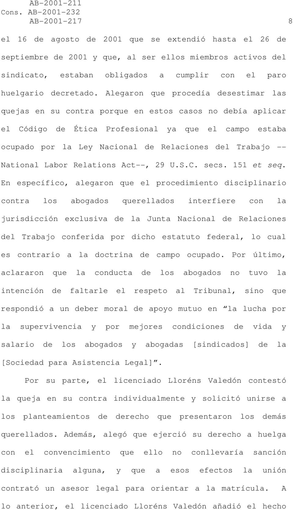 Trabajo -- National Labor Relations Act--, 29 U.S.C. secs. 151 et seq.