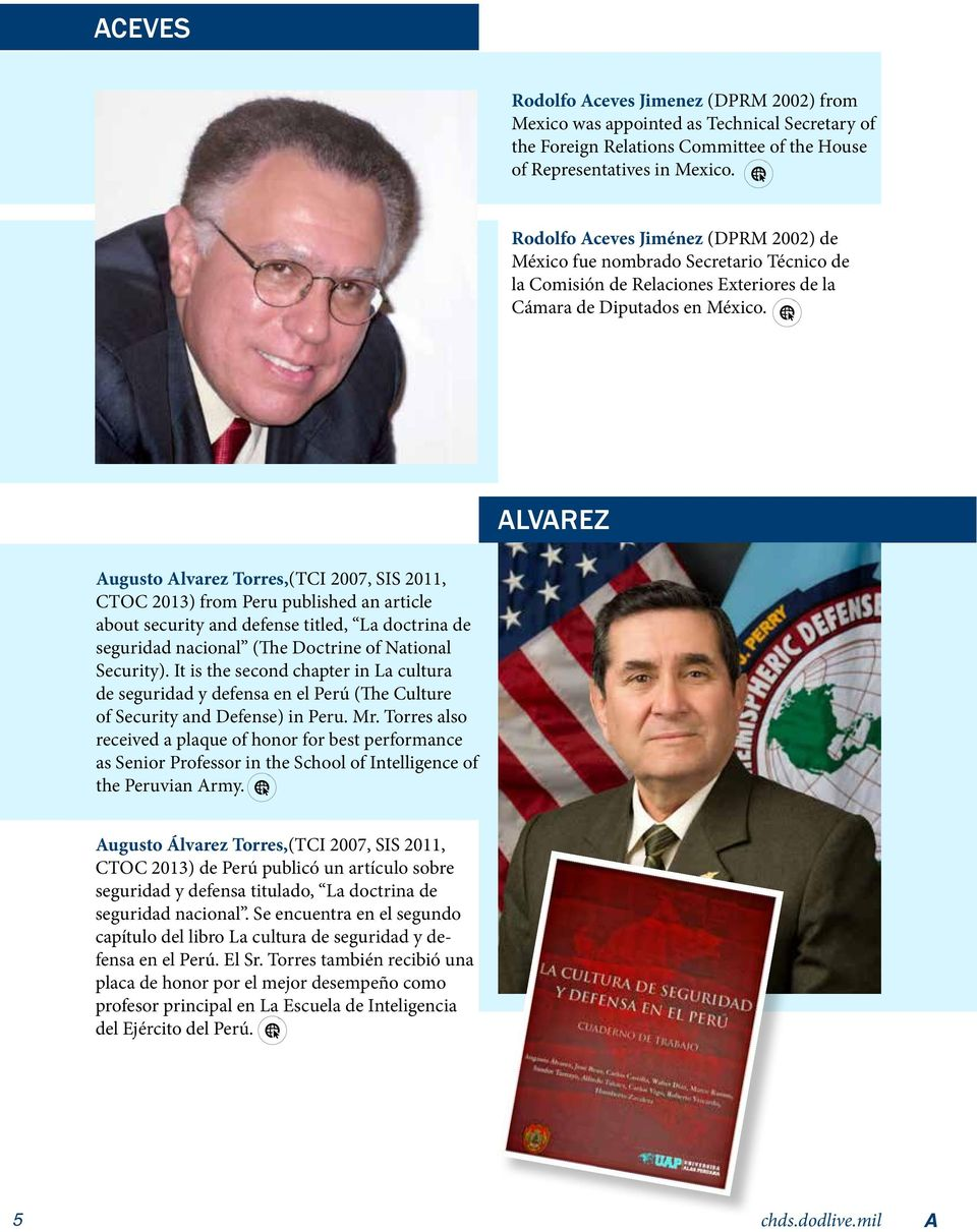 ALVAREZ Augusto Alvarez Torres,(TCI 2007, SIS 2011, CTOC 2013) from Peru published an article about security and defense titled, La doctrina de seguridad nacional (The Doctrine of National Security).