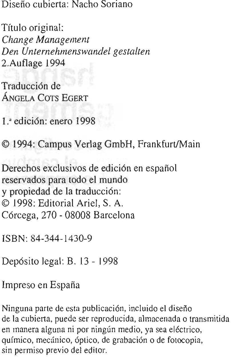 Editorial Ariel, S. A. Córcega, 270-08008 Barcelona ISBN: 84-344-1430-9 Depósito legal: B.