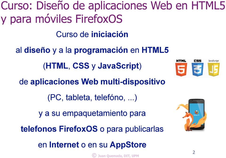 aplicaciones Web multi-dispositivo (PC, tableta, telefóno,.