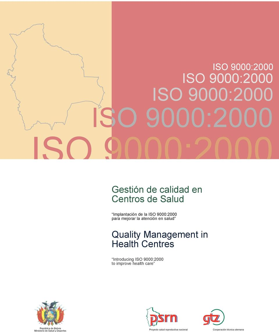 Management in Health Centre Introducing ISO 9000:2000 to improve health care República de