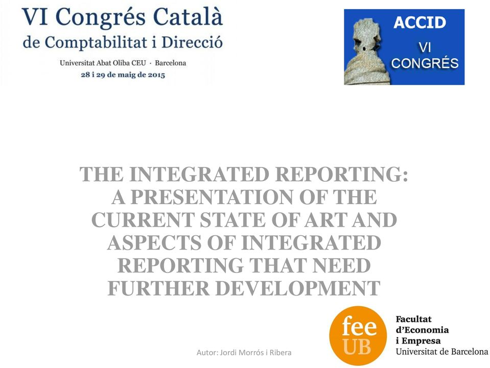 OF INTEGRATED REPORTING THAT NEED