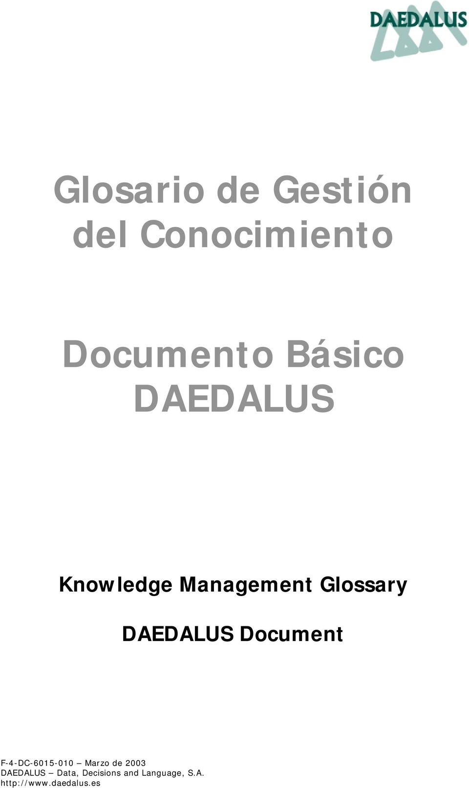 DAEDALUS Document F-4-DC-6015-010 Marzo de 2003