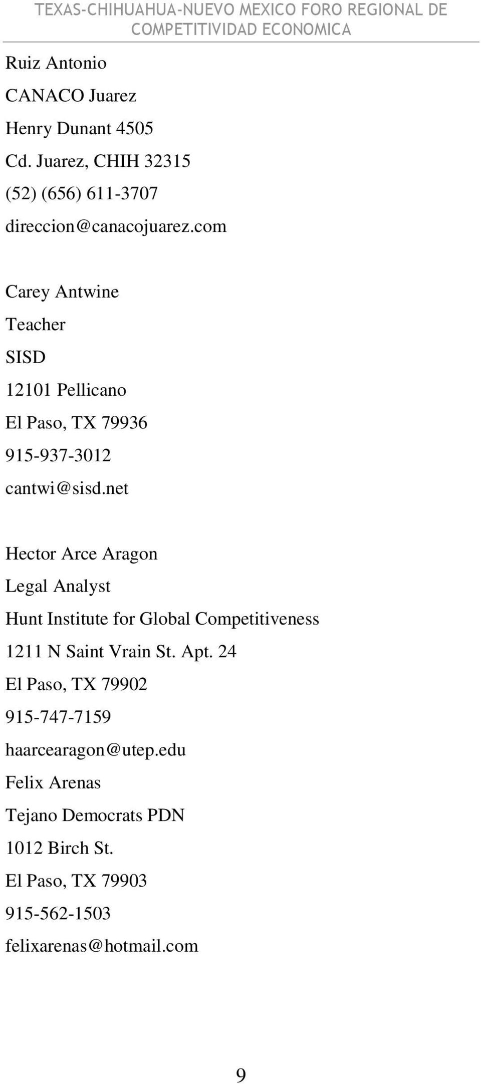 net Hector Arce Aragon Legal Analyst Hunt Institute for Global Competitiveness 1211 N Saint Vrain St. Apt.
