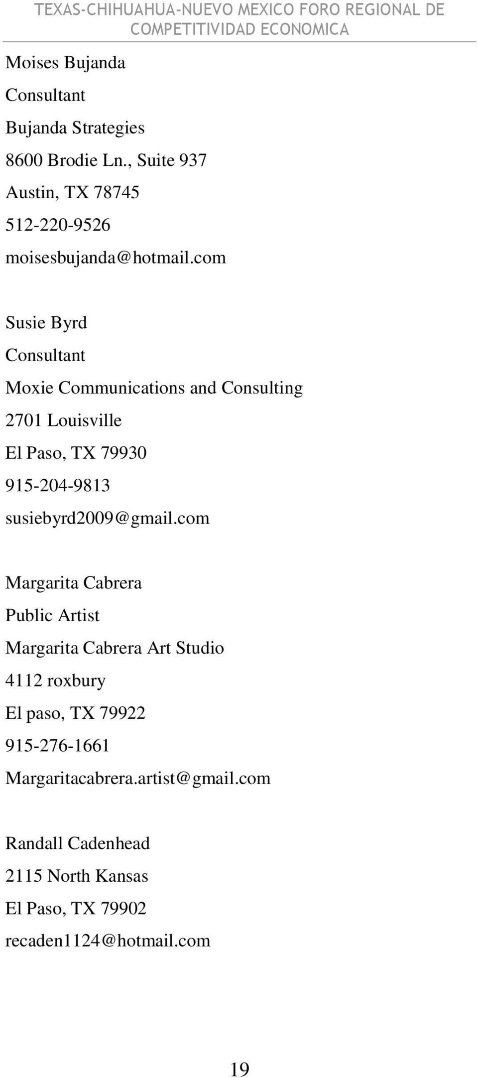 com Susie Byrd Consultant Moxie Communications and Consulting 2701 Louisville El Paso, TX 79930 915-204-9813