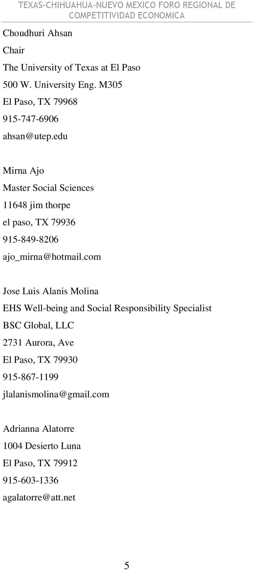 edu Mirna Ajo Master Social Sciences 11648 jim thorpe el paso, TX 79936 915-849-8206 ajo_mirna@hotmail.