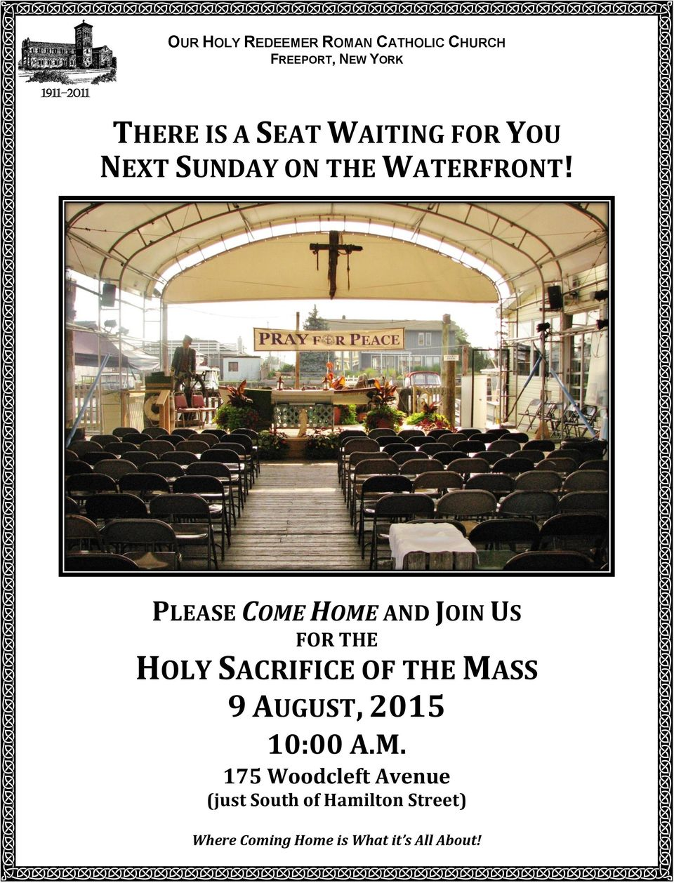 PLEASE COME HOME AND JOIN US FOR THE HOLY SACRIFICE OF THE MASS 9 AUGUST, 2015