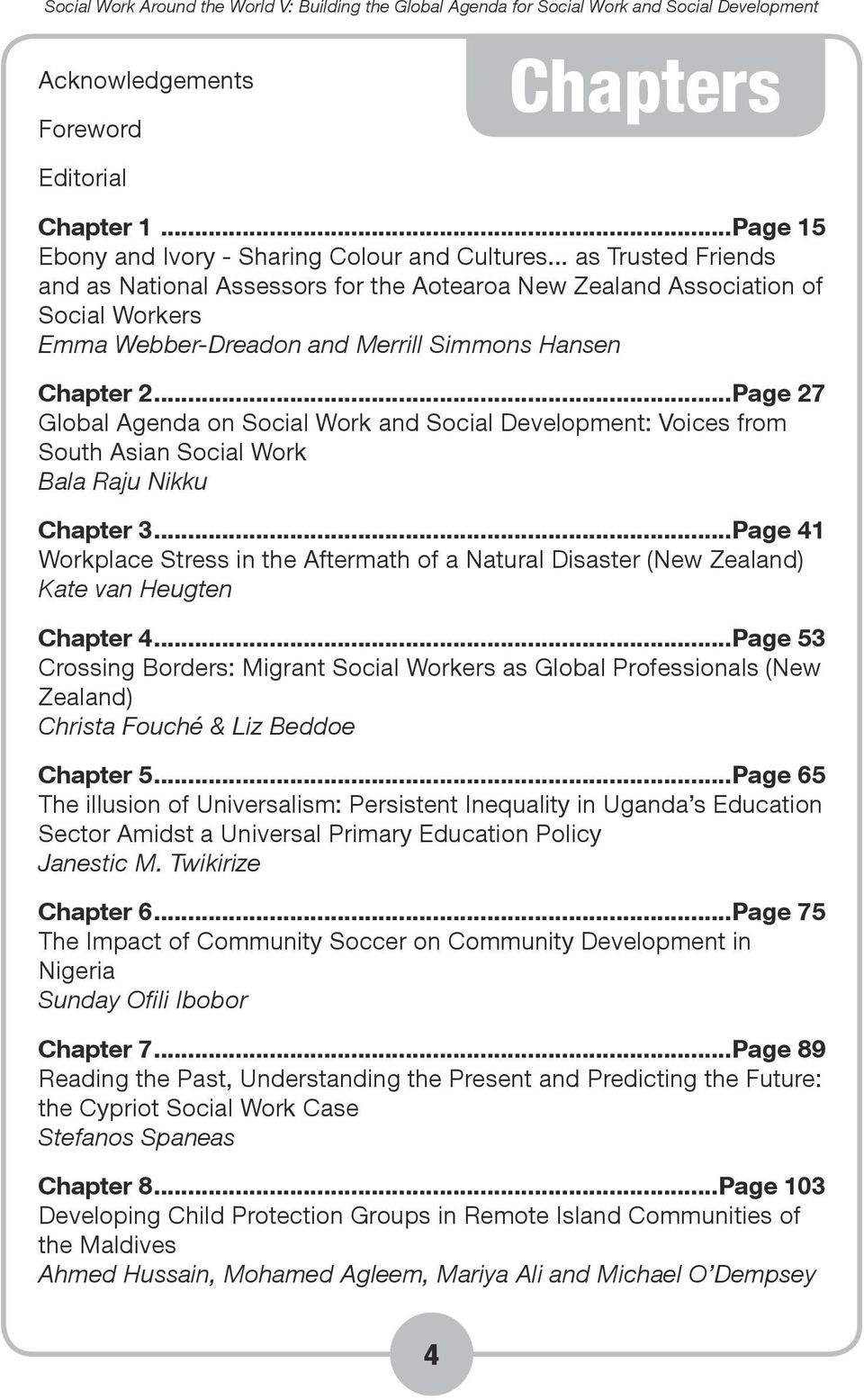 ..Page 27 Global Agenda on Social Work and Social Development: Voices from South Asian Social Work Bala Raju Nikku Chapter 3.