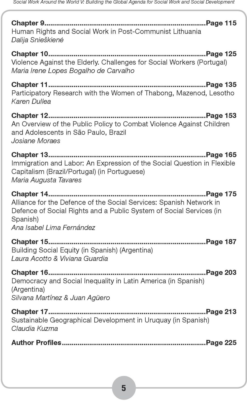 ..Page 153 An Overview of the Public Policy to Combat Violence Against Children and Adolescents in São Paulo, Brazil Josiane Moraes Chapter 13.