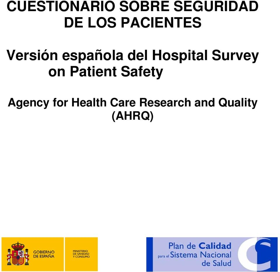 Hospital Survey on Patient Safety