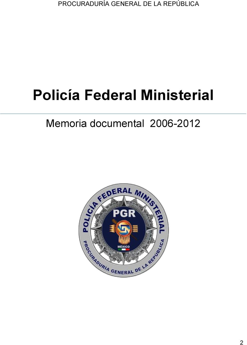 Federal Ministerial
