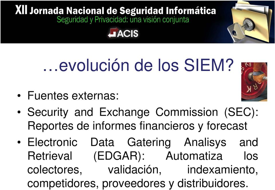 informes financieros y forecast Electronic Data Gatering Analisys and