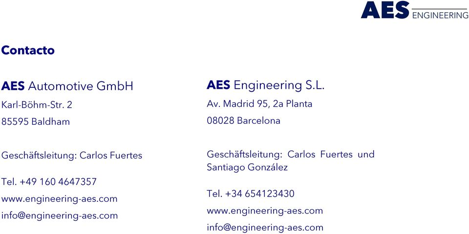 +49 160 4647357 www.engineering-aes.com info@engineering-aes.