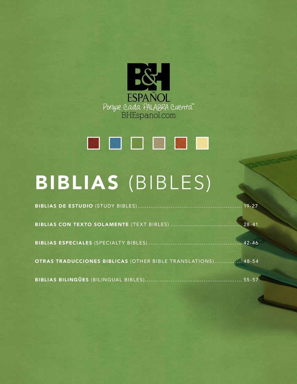 .. 28-41 Biblias Especiales (Specialty Bibles).
