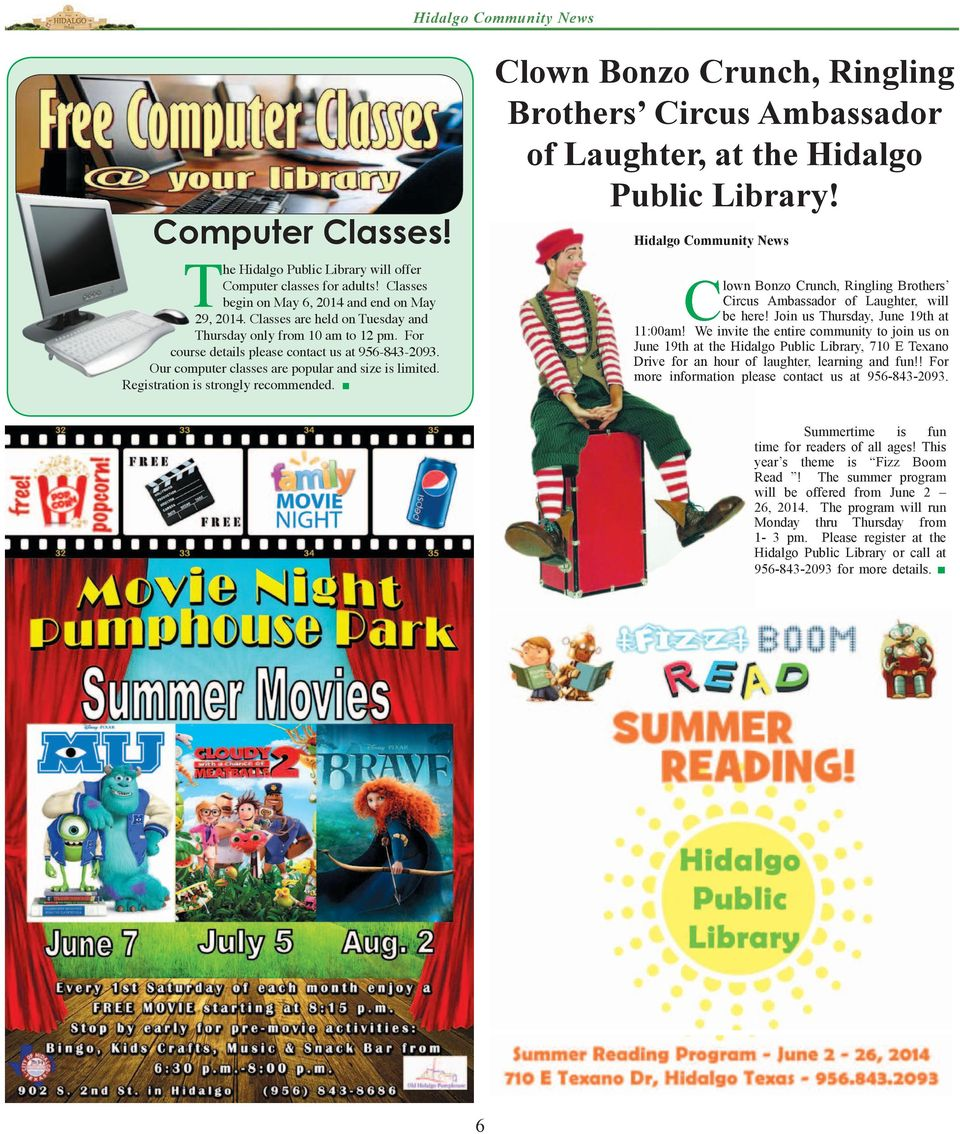 Registration is strongly recommended. Clown Bonzo Crunch, Ringling Brothers Circus Ambassador of Laughter, at the Hidalgo Public Library!