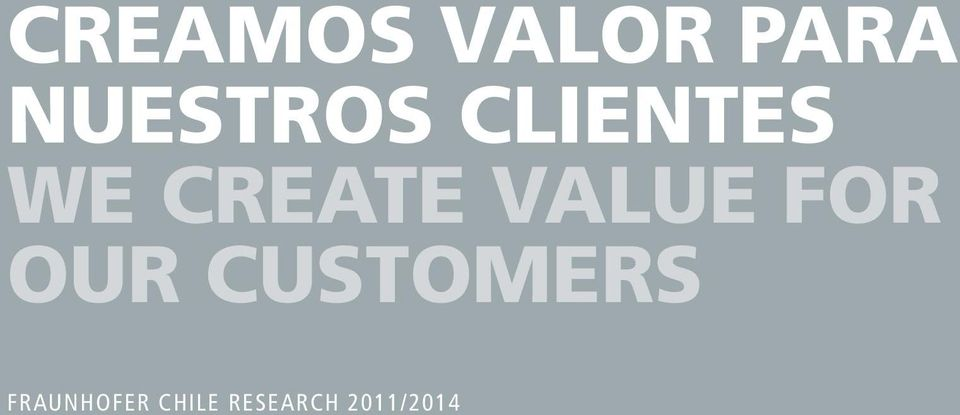 CREATE VALUE FOR OUR