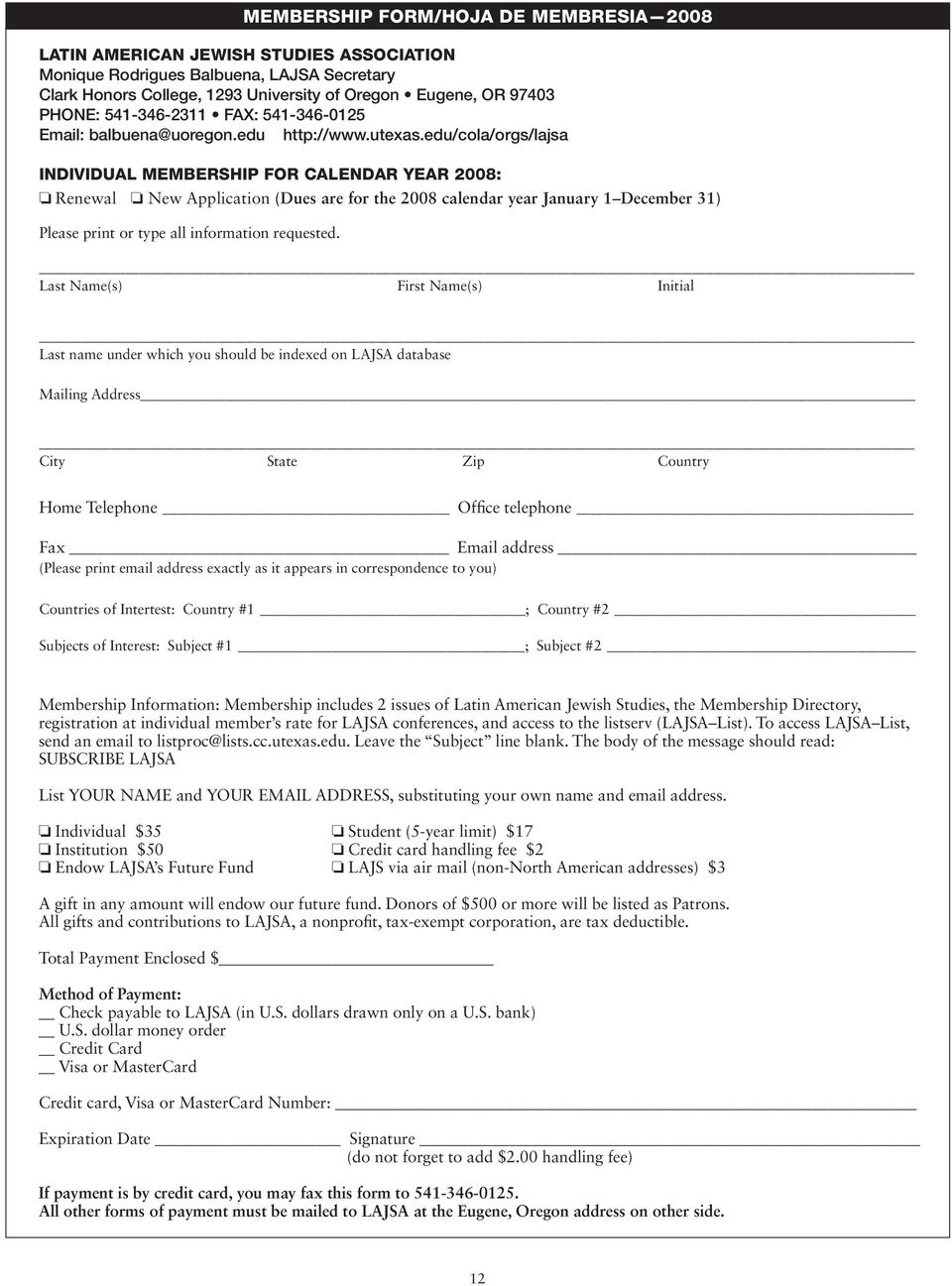 edu/cola/orgs/lajsa Individual Membership for Calendar Year 2008: Renewal New Application (Dues are for the 2008 calendar year January 1 December 31) Please print or type all information requested.