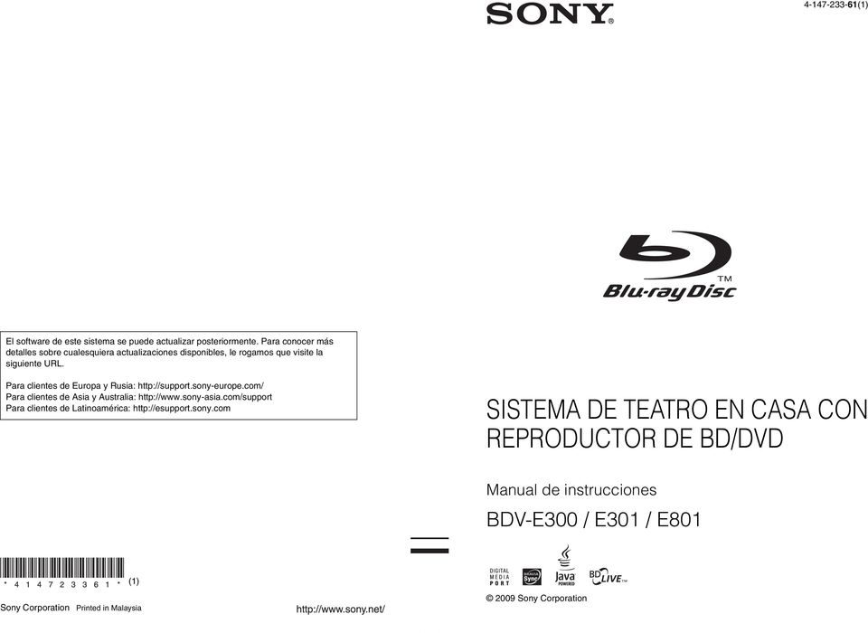 Para clientes de Europa y Rusia: http://support.sony-europe.com/ Para clientes de Asia y Australia: http://www.sony-asia.