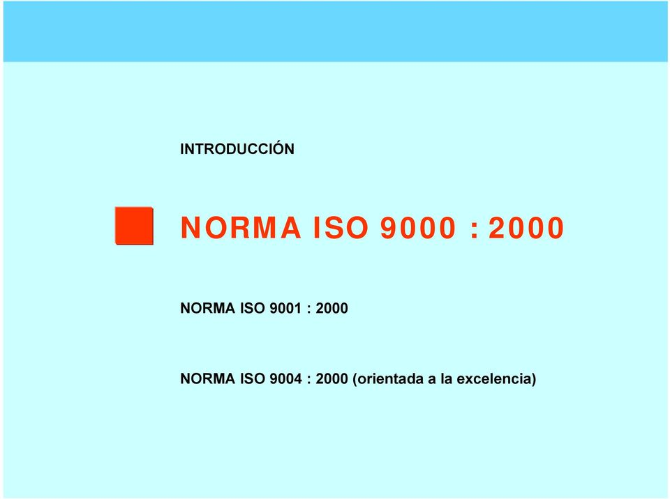 : 2000 NORMA ISO 9004 :
