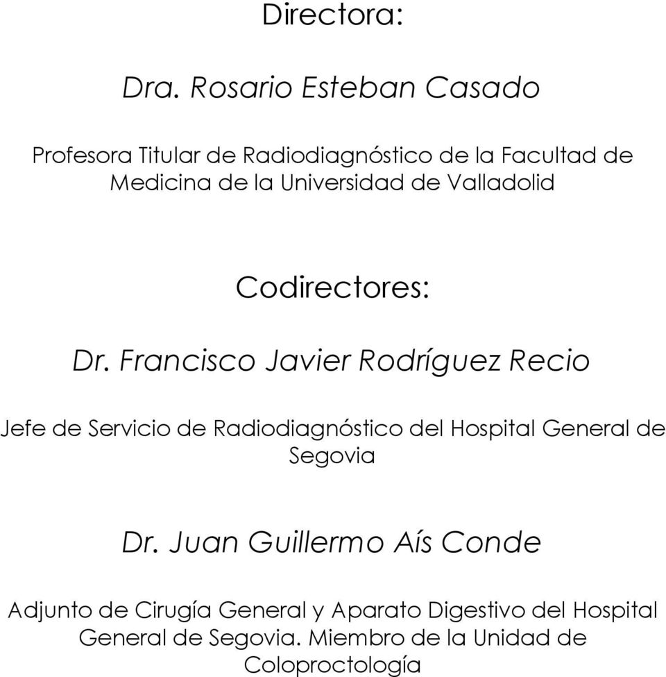 Universidad de Valladolid Codirectores: Dr.