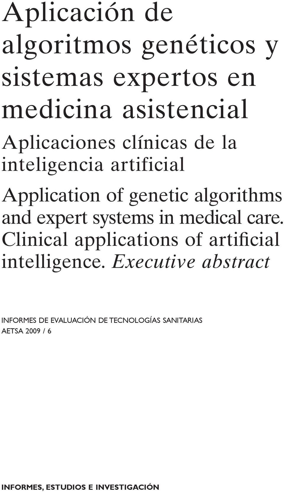 Clinical applications of artificial intelligence.