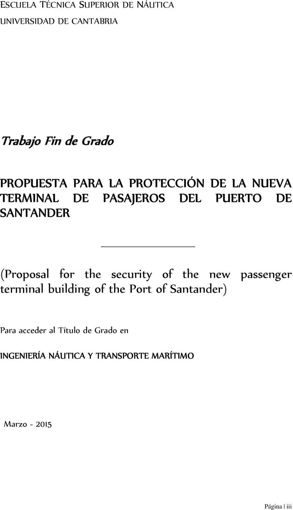 (Proposal for the security of the new passenger terminal building of the Port of