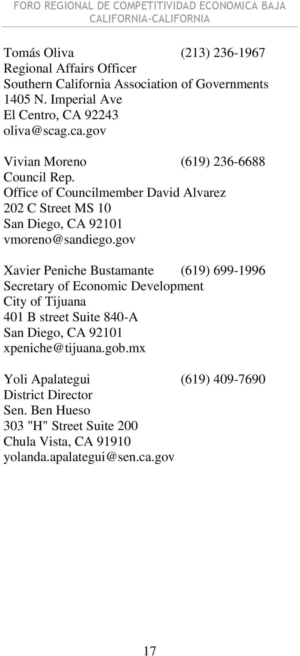 Office of Councilmember David Alvarez 202 C Street MS 10 vmoreno@sandiego.