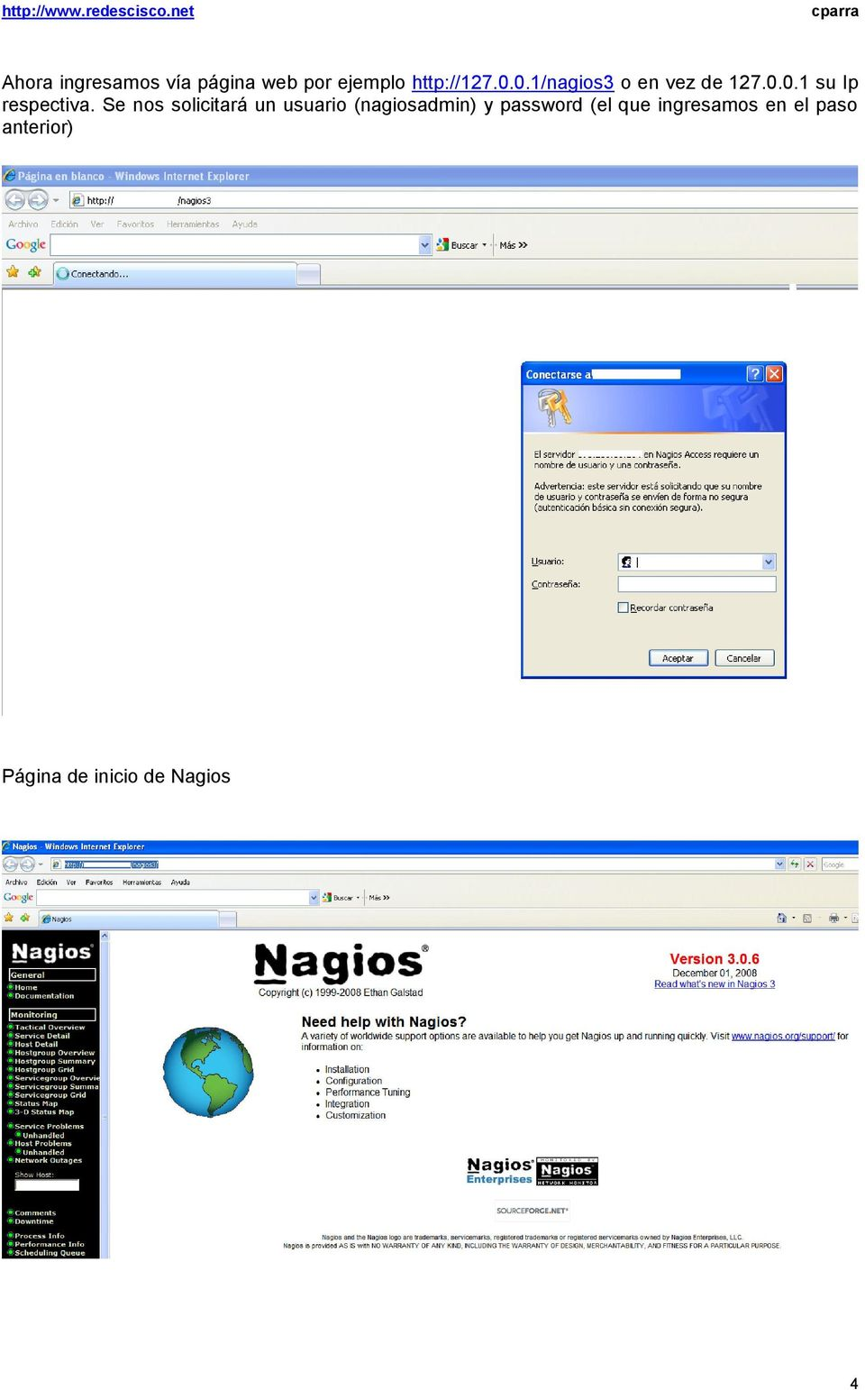 Se nos solicitará un usuario (nagiosadmin) y password (el
