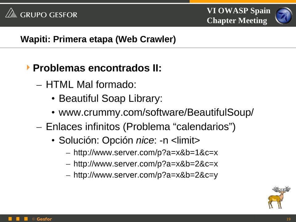 com/software/beautifulsoup/ Enlaces infinitos (Problema calendarios ) Solución: