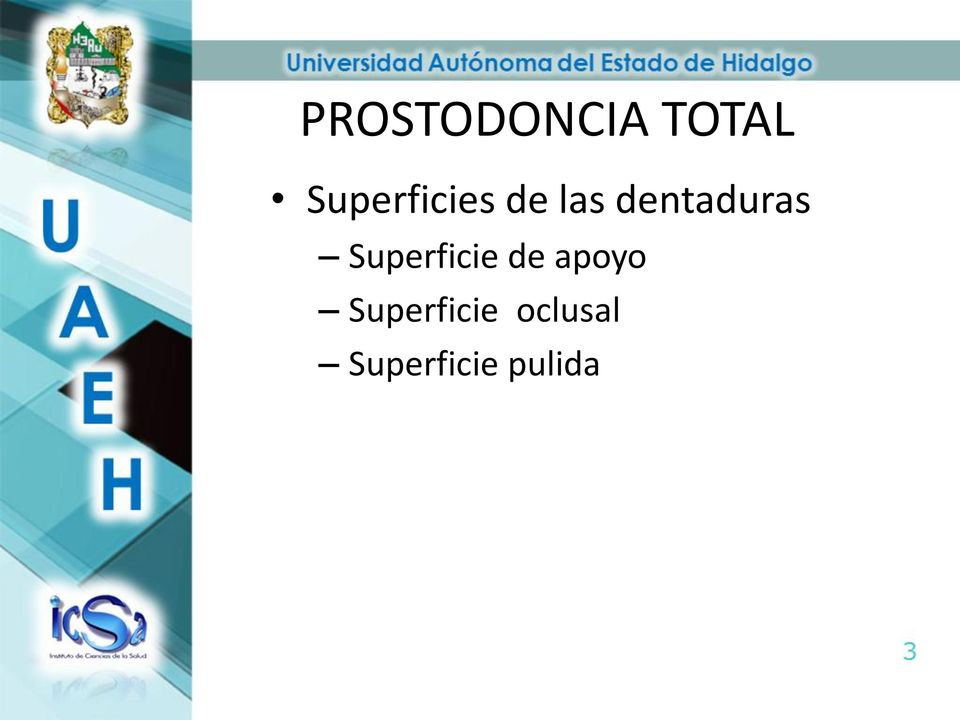 dentaduras Superficie de