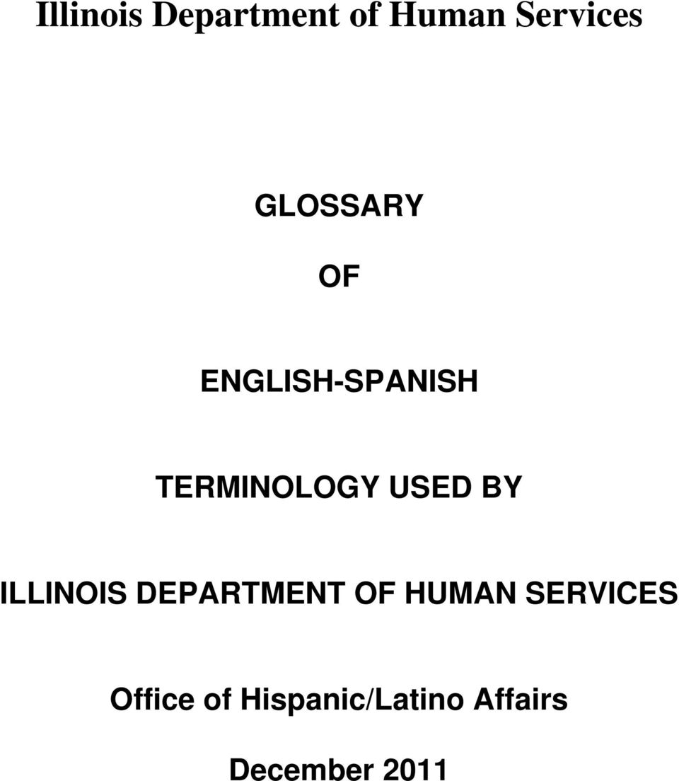 USED BY ILLINOIS DEPARTMENT OF HUMAN