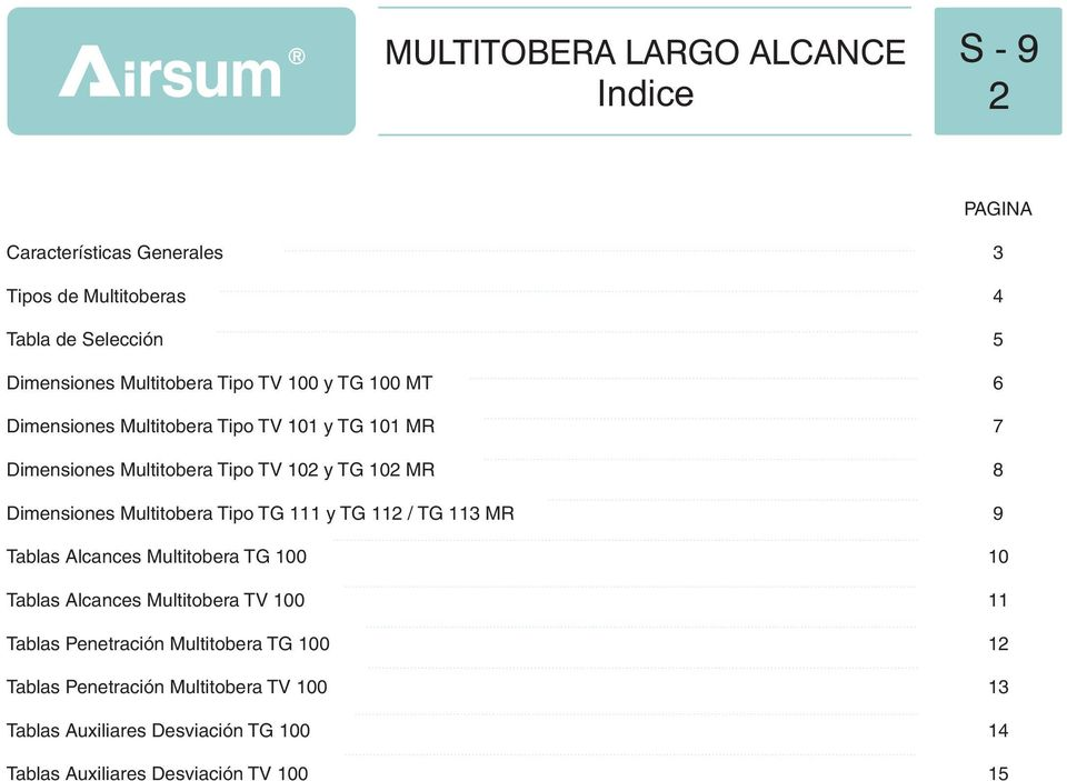 Multitobera Tipo TG 111 y TG 1 / TG 11 MR Tablas lcances Multitobera TG Tablas lcances Multitobera TV Tablas