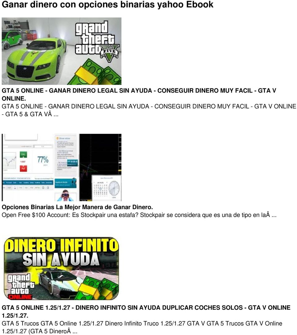 Open Free $100 Account: Es Stockpair una estafa? Stockpair se considera que es una de tipo en laâ... GTA 5 ONLINE 1.25/1.