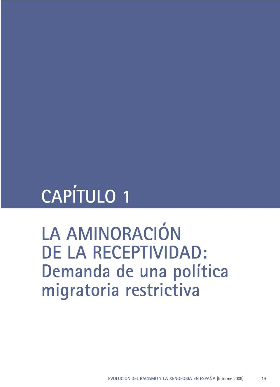 migratoria restrictiva EVOLUCIÓN DEL