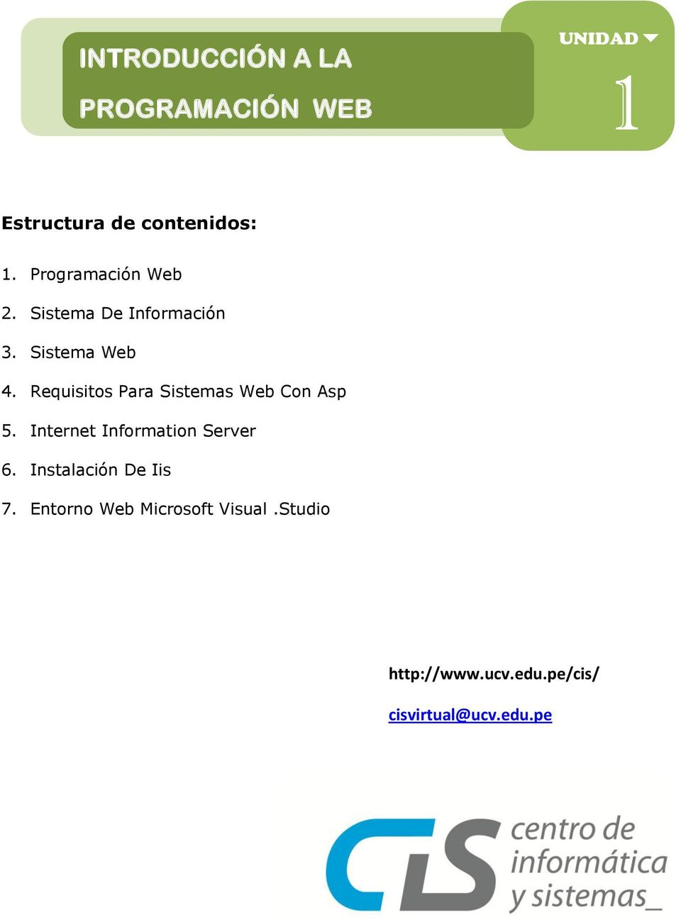 Requisitos Para Sistemas Web Con Asp 5. Internet Information Server 6.