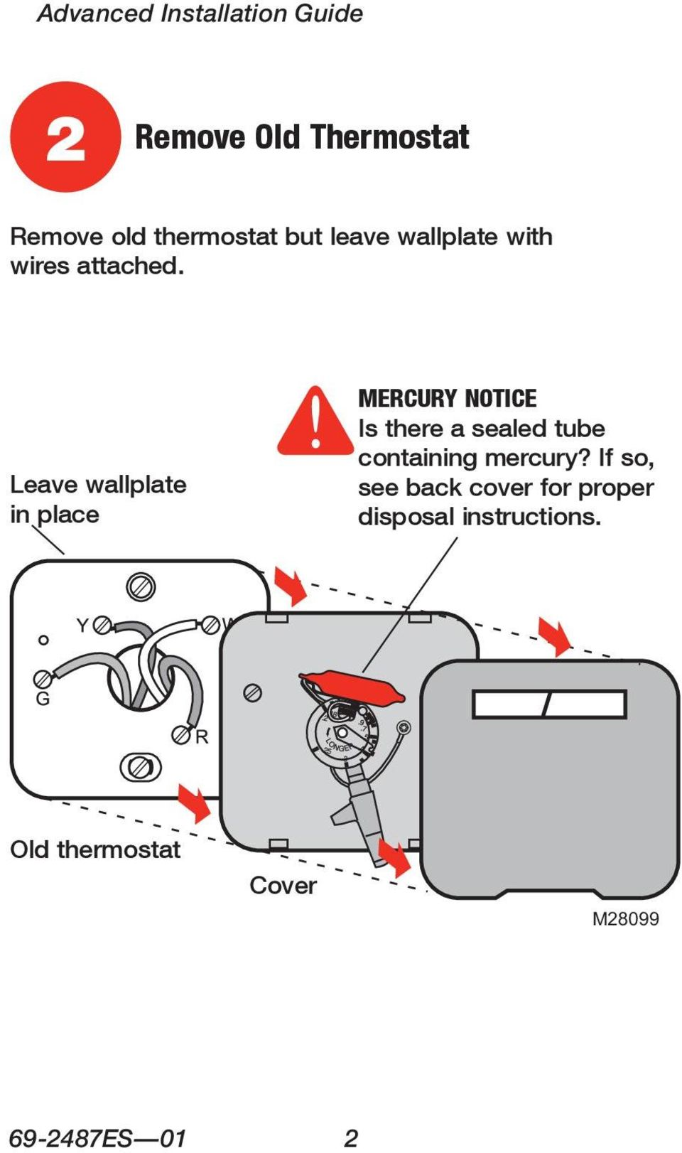 Leave wallplate in place MERCURY NOTICE Is there a sealed tube containing
