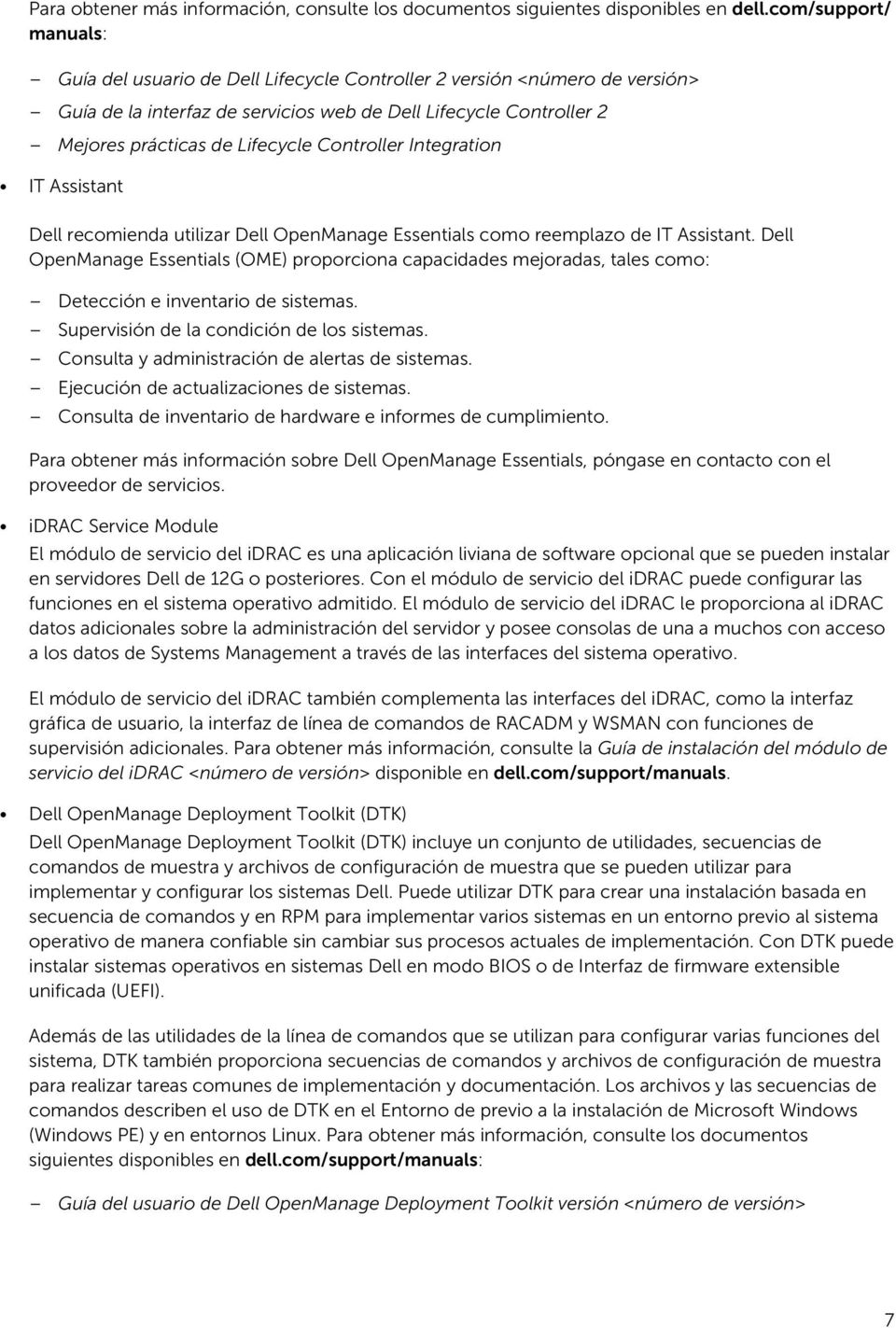 Controller Integration IT Assistant Dell recomienda utilizar Dell OpenManage Essentials como reemplazo de IT Assistant.