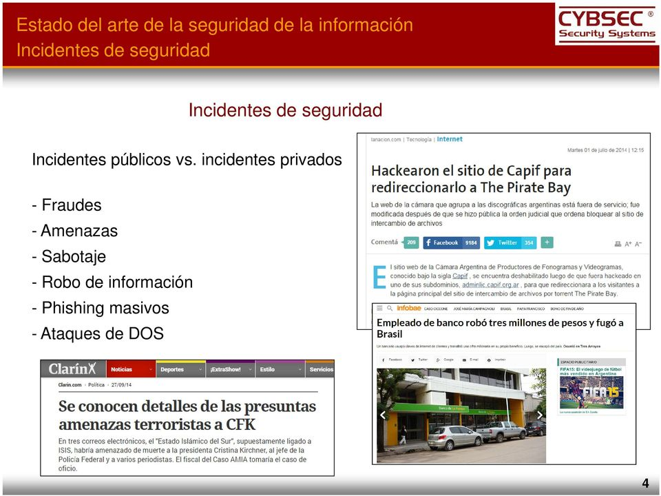 incidentes privados - Fraudes - Amenazas -