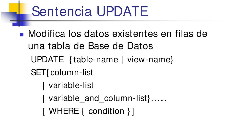 {table-name view-name} SET{column-list