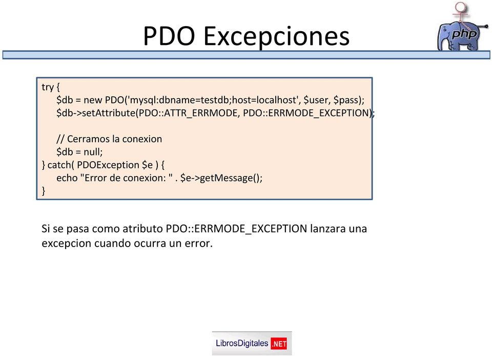 "$db = null; catch( PDOException $e ) { echo ""Error de conexion: ""."