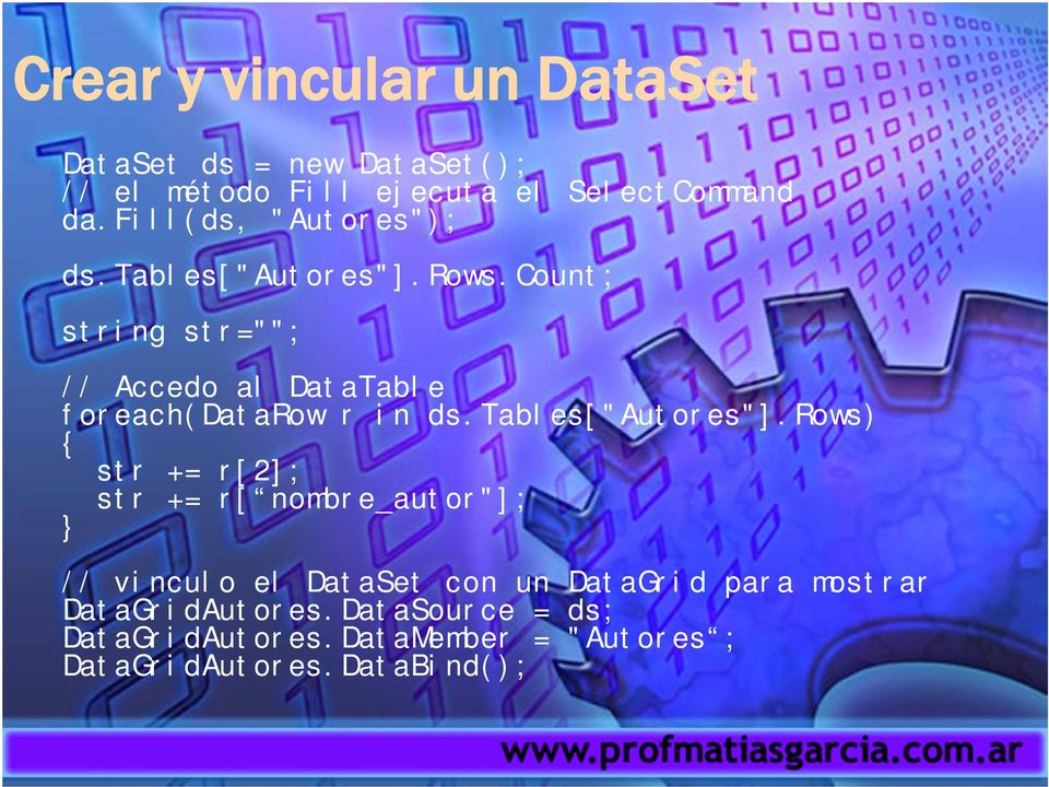 "count; string str=""""; // Accedo al DataTable foreach(datarow r in ds.tables[""autores""]."