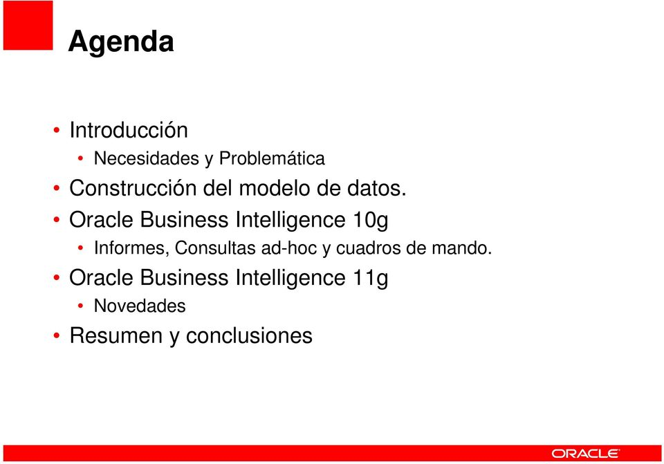 Oracle Business Intelligence 10g Informes, Consultas