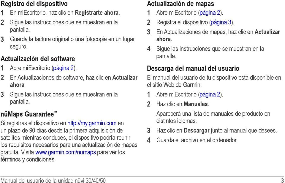 nümaps Guarantee Si registras el dispositivo en http://my.garmin.