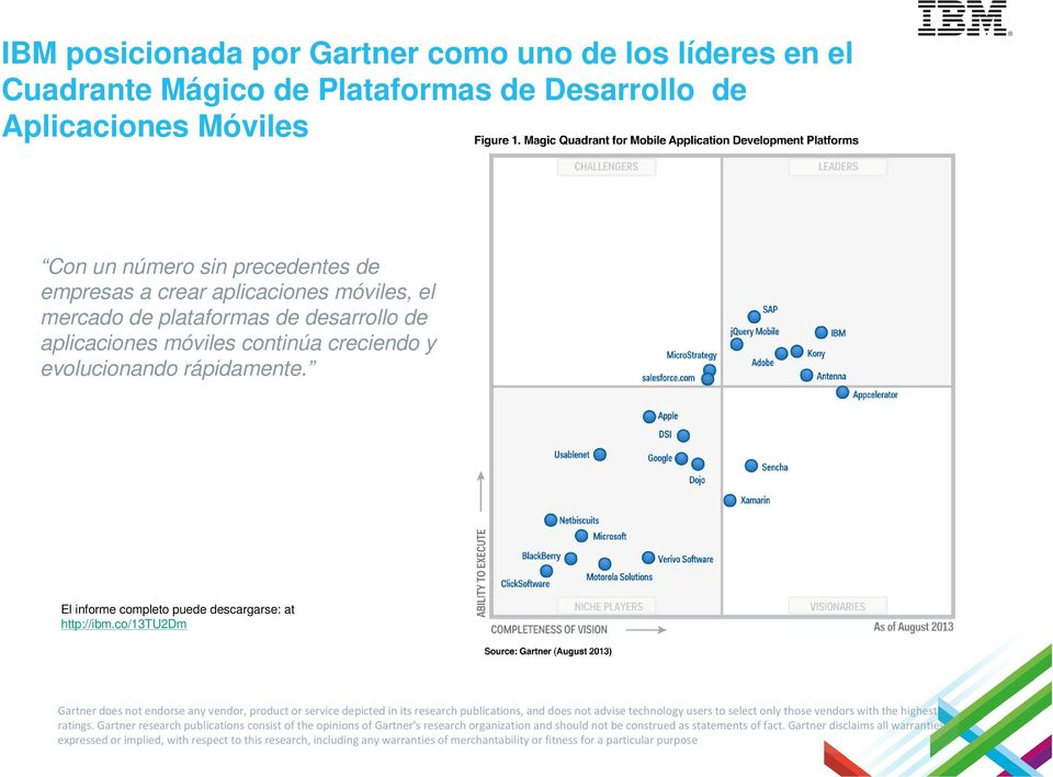 co/13tu2dm Gartner does not endorse any vendor, product or service depictedin its research publications, and does not advise technology users to select only those vendors with the highest ratings.