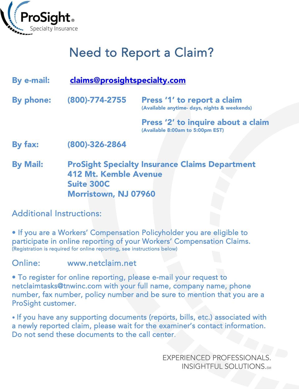 ProSight Specialty Insurance Claims Department 412 Mt.