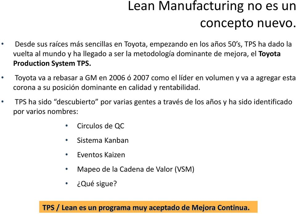 el Toyota Production System TPS.