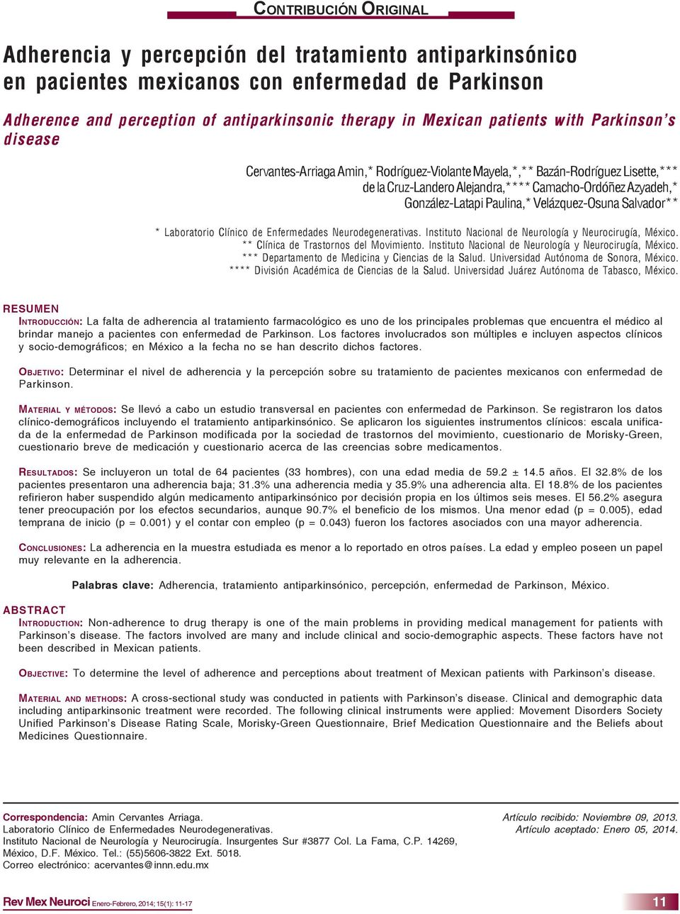 in Mexican patients with Parkinson s disease Cervantes-Arriaga Amin,* Rodríguez-Violante Mayela,*,** Bazán-Rodríguez Lisette,*** de la Cruz-Landero Alejandra,**** Camacho-Ordóñez Azyadeh,*
