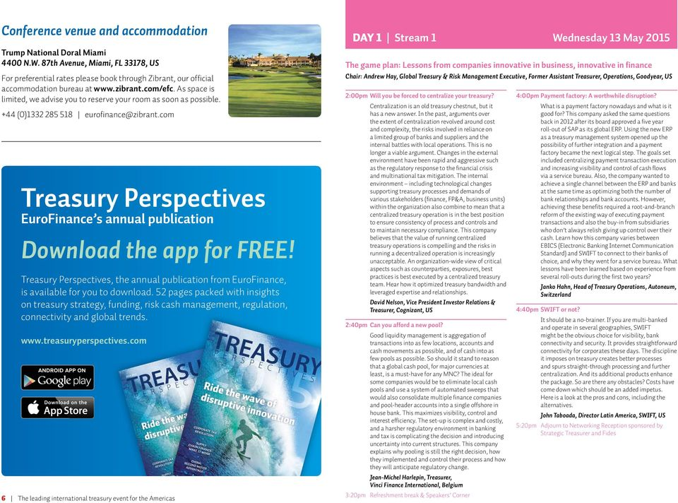 com Treasury Perspectives EuroFinance s annual publication Download the app for FREE! Treasury Perspectives, the annual publication from EuroFinance, is available for you to download.